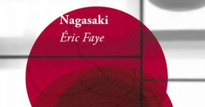 «Nagasaki» di Éric Faye
