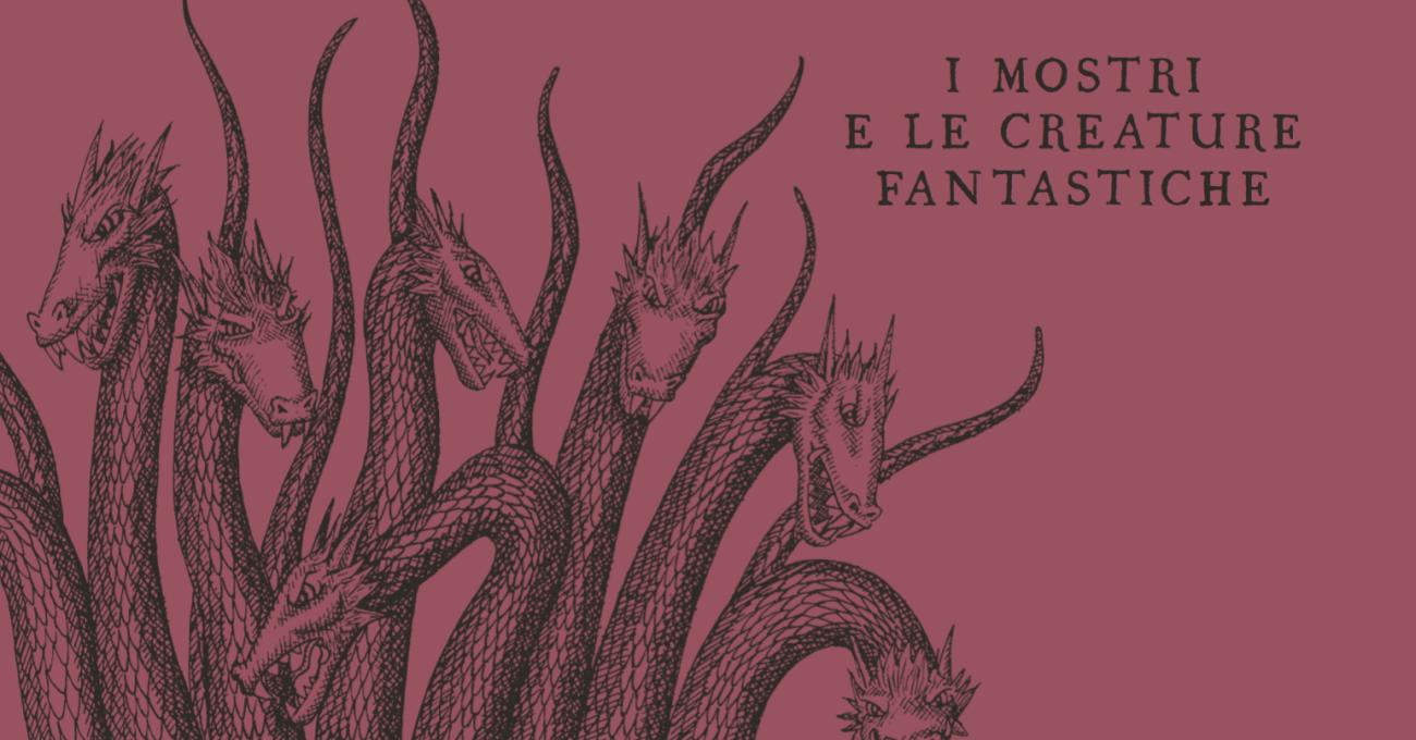 «Piccola Enciclopedia dei Mostri e delle Creature Fantastiche» di Orazio Labbate