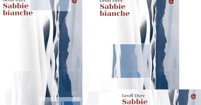 «Sabbie bianche» e Geoff Dyer, una Questione di sguardi