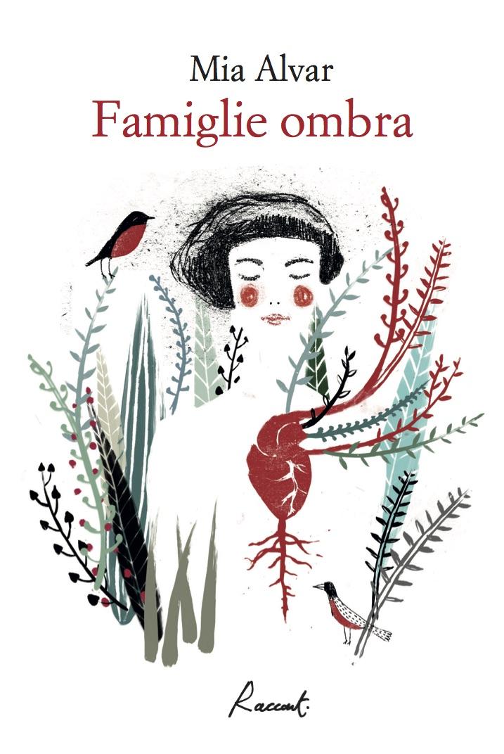 «Famiglie Ombra», Racconti edizioni, traduzione di Gioia Guerzoni, illustrazioni di Elisa Talentino