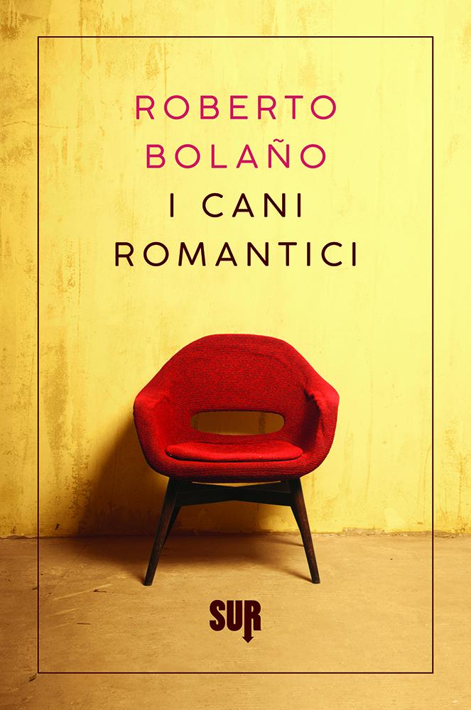 SURns20_Bolaño_ICaniRomantici_cover