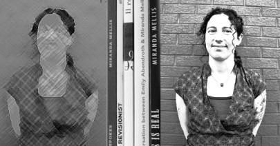 «Essere una scrittrice significa reagire». Intervista a Miranda Mellis