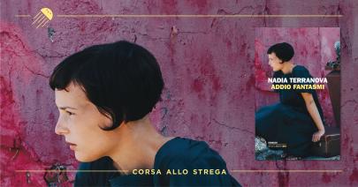 I fantasmi di Nadia Terranova guardano al Premio Strega