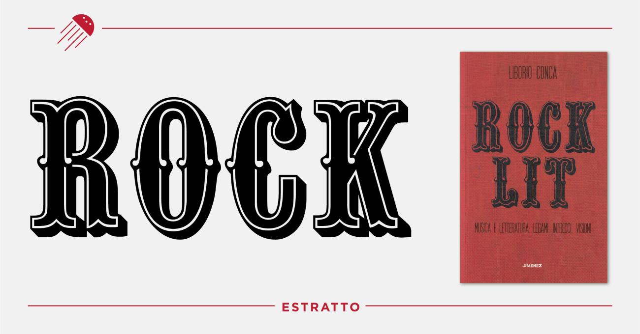 «Rock Lit» di Liborio Conca: un estratto