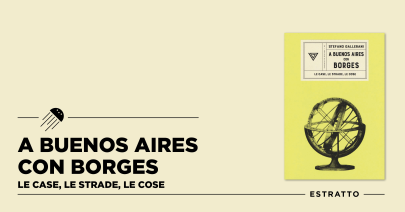 A Buenos Aires Con Borges – Un estratto