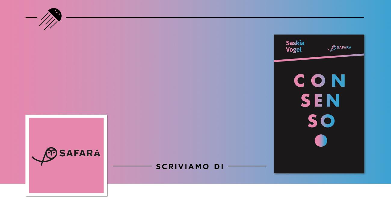 Pornografia del consenso: l'esordio letterario di Saskia Vogel