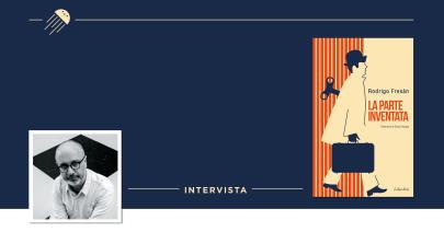 «Io, l'ultimo romantico come Bolaño e Nicola Di Bari»: Intervista a Rodrigo Fresán