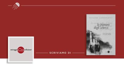 La pianura degli scherzi di Osvaldo Lamborghini: riscoprire un maestro tra sesso e violenza