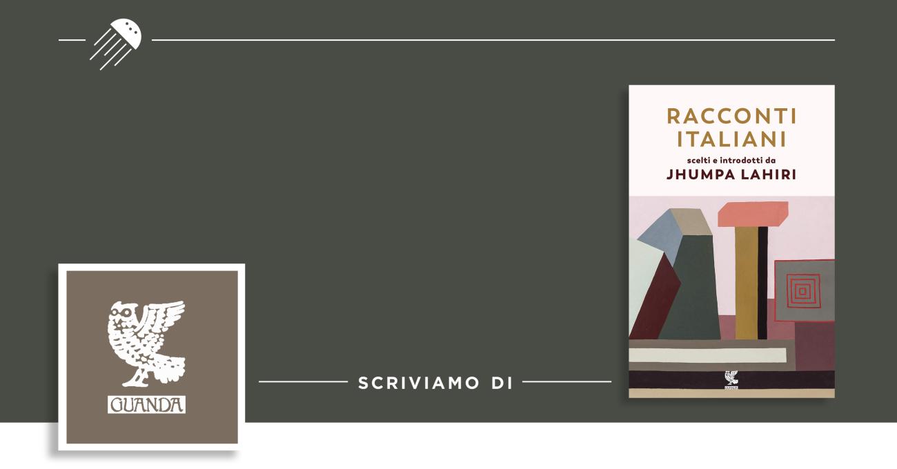 Racconti italiani, secondo Jhumpa Lahiri. L'identità italiana tra familiare ed estraneo.