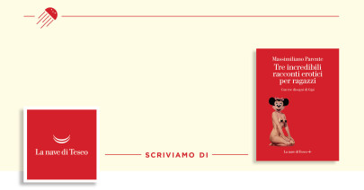 Massimiliano Parente è una trappola: su Tre incredibili racconti erotici per ragazzi